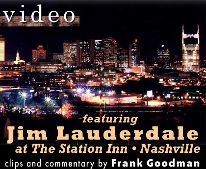 Video featuring Jim Lauderdale by Frank Goodman