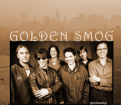Golden Smog (previously)
