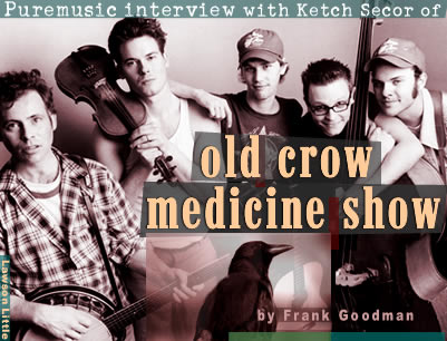 Puremusic interview with Ketch Secor of OCMS