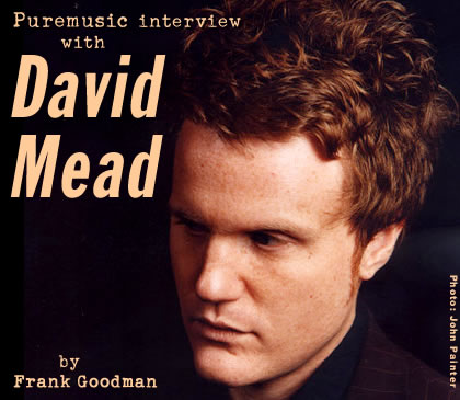 Puremusic interview with David Mead
