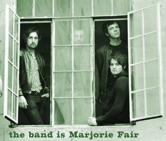 the band is Marjorie Fair