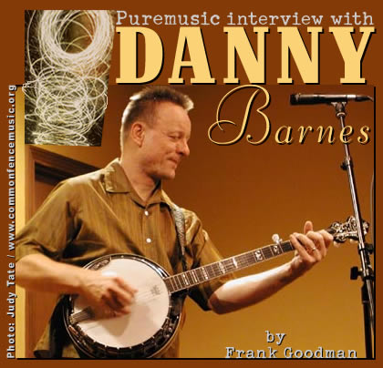 Puremusic interview with Danny Barnes