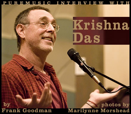 Puremusic interview with Krishna Das