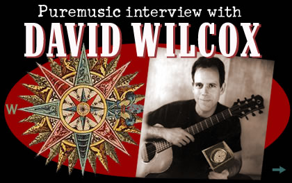 Interview with David Wilcox